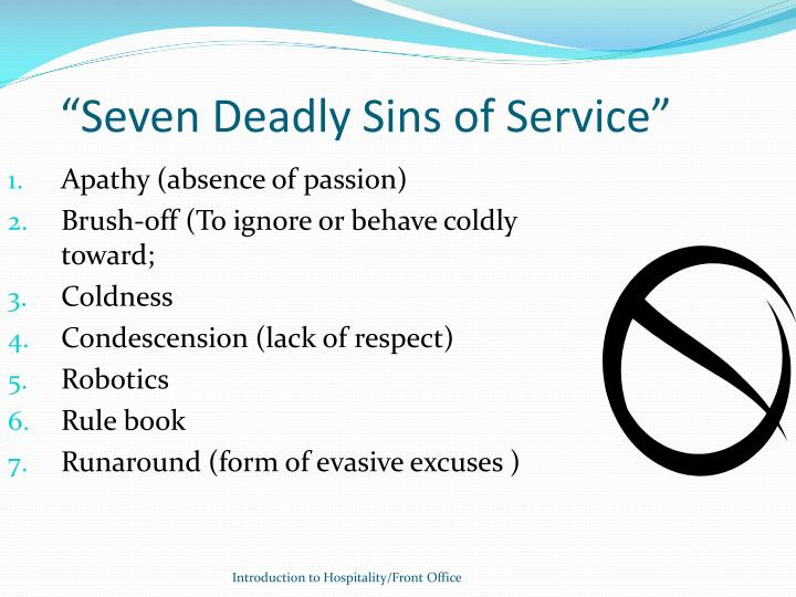 """Seven Deadly Sins of Service"""