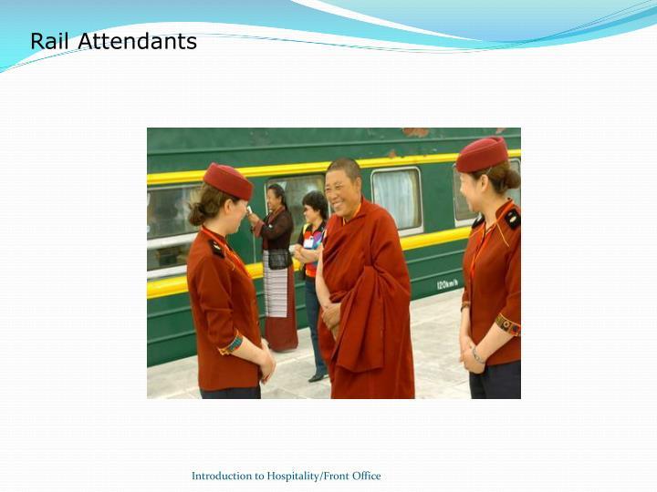 Rail Attendants