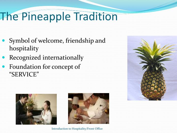 The Pineapple Tradition