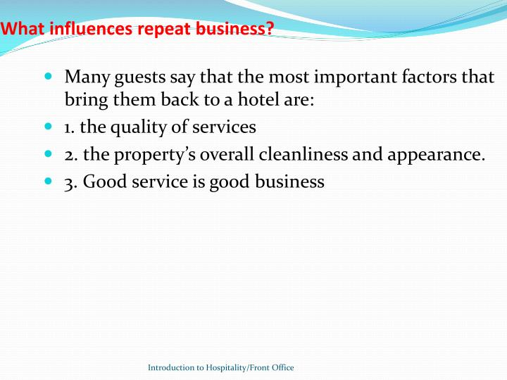 What influences repeat business?