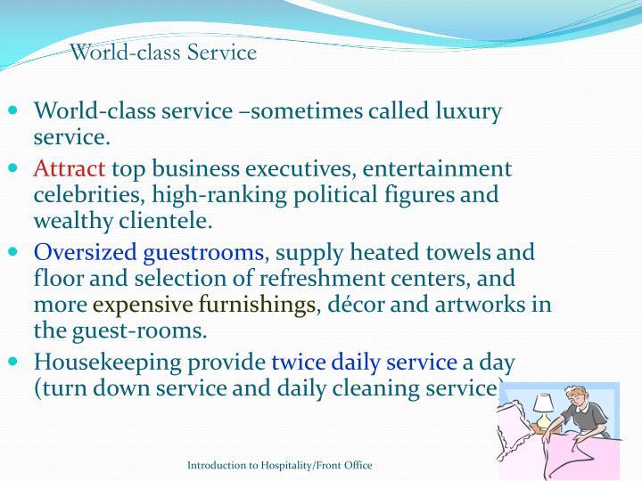 World-class Service