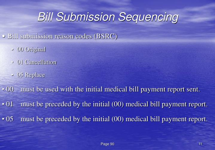 Bill Submission Sequencing
