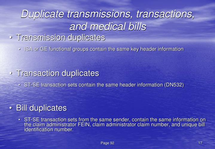 Duplicate transmissions, transactions, and medical bills