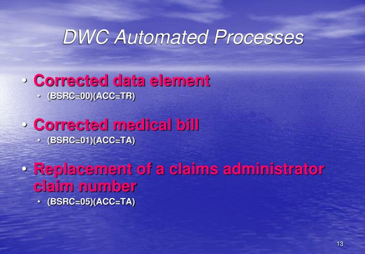 DWC Automated Processes