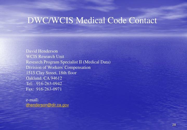 DWC/WCIS Medical Code Contact