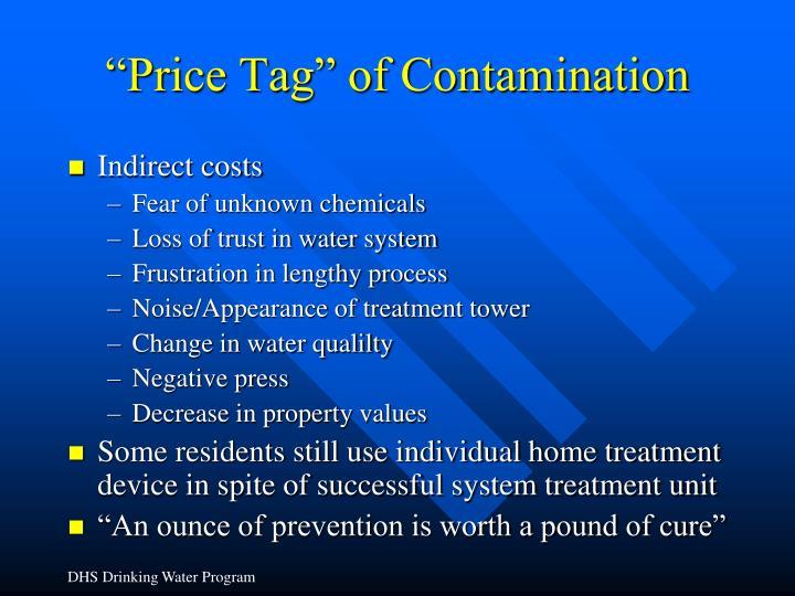 """Price Tag"" of Contamination"
