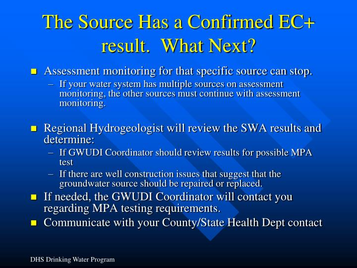 The Source Has a Confirmed EC+ result.  What Next?