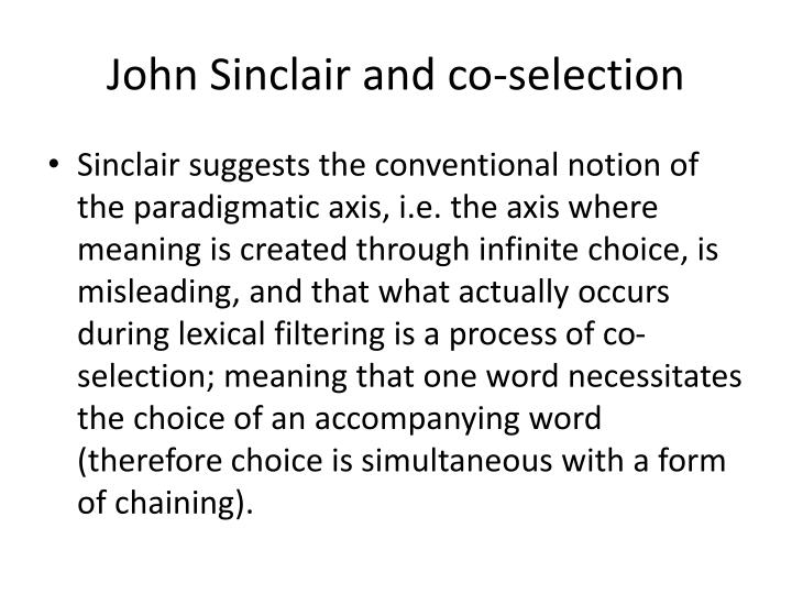 John Sinclair and co-selection