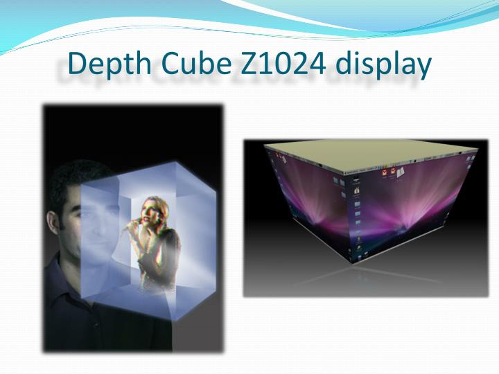 Depth Cube Z1024 display