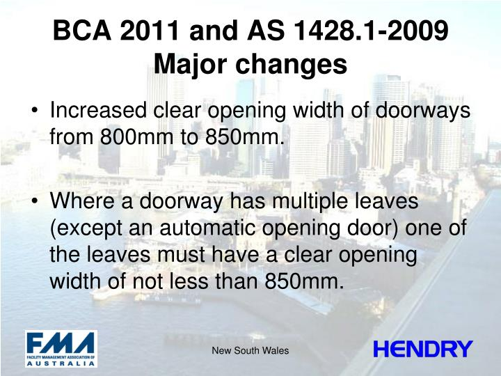 BCA 2011 and AS 1428.1-2009 Major changes