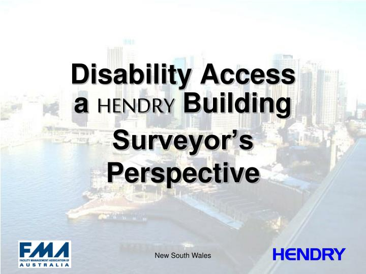 Disability access a hendry building surveyor s perspective