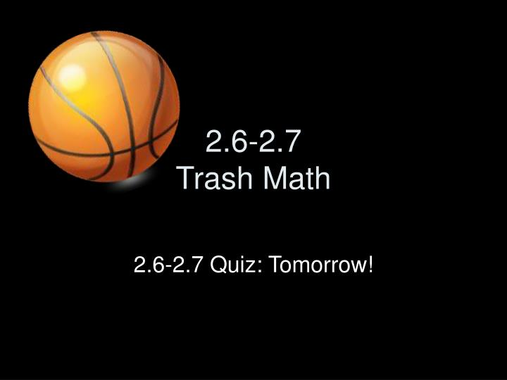 2 6 2 7 trash math