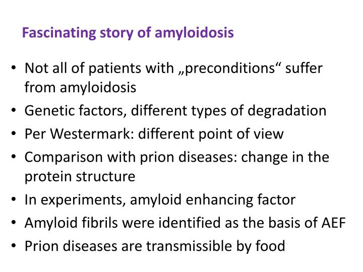 Fascinating story of amyloidosis