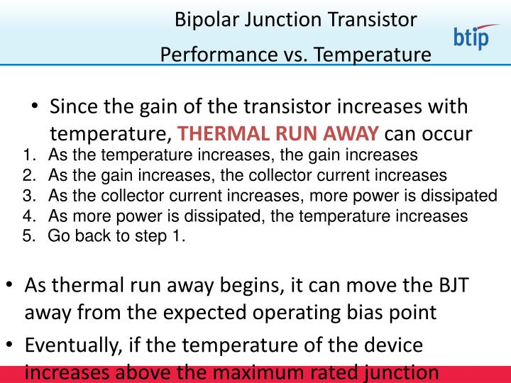 Since the gain of the transistor increases with temperature,
