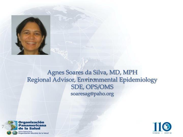 Agnes Soares da Silva, MD, MPH