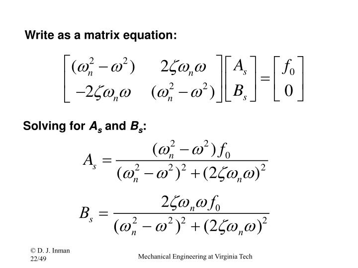 Write as a matrix equation: