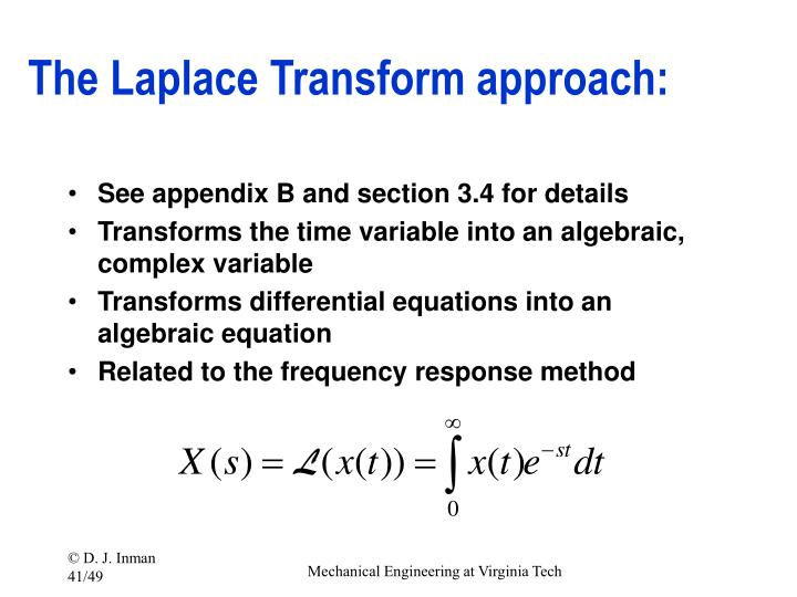 The Laplace Transform approach: