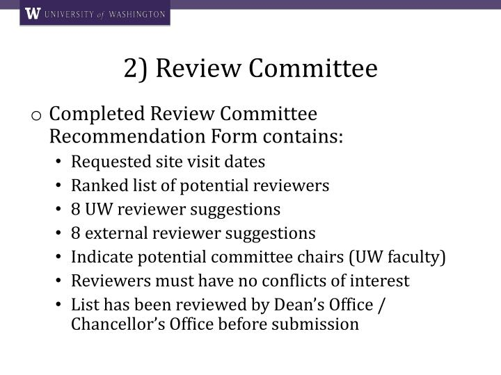 2) Review Committee