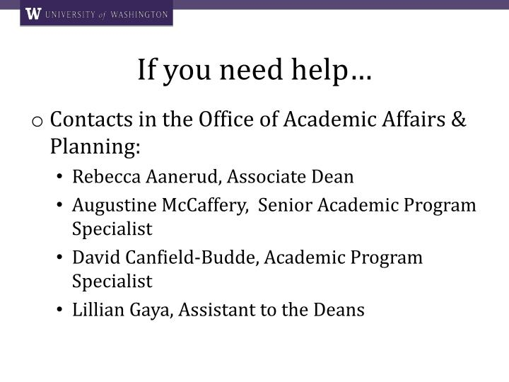 If you need help…