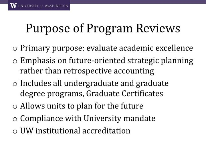 Purpose of Program Reviews