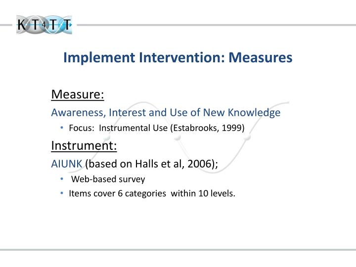 Implement Intervention: Measures