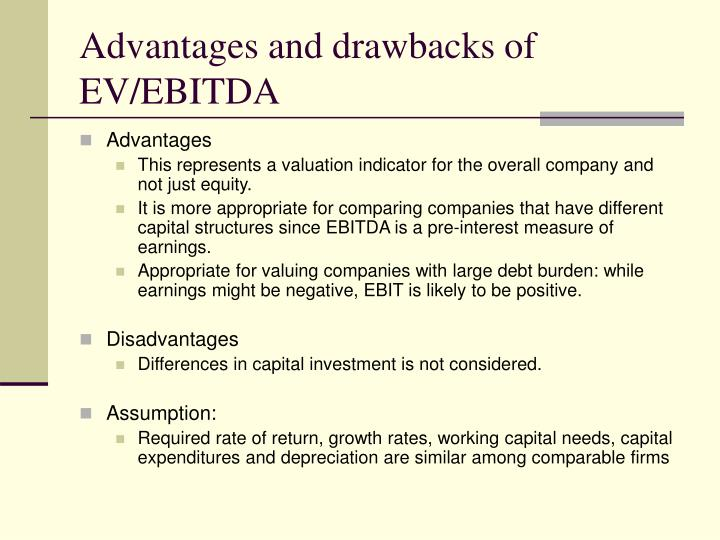 Advantages and drawbacks of EV/EBITDA