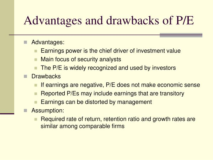 Advantages and drawbacks of P/E