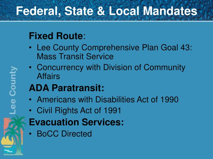 Federal, State & Local Mandates