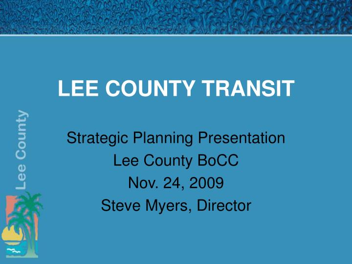 LEE COUNTY TRANSIT