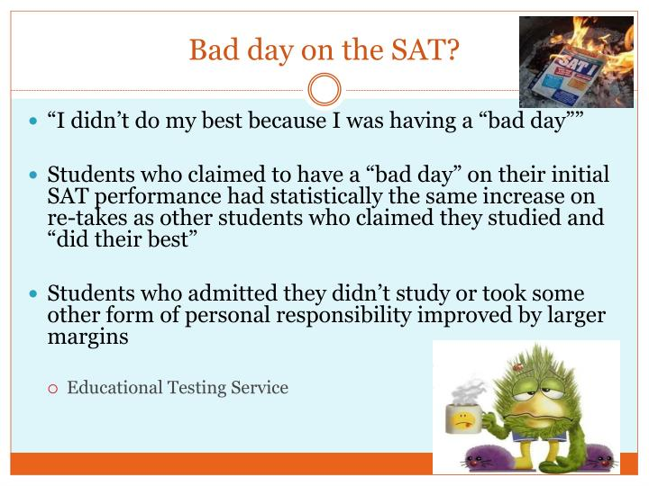 Bad day on the SAT?