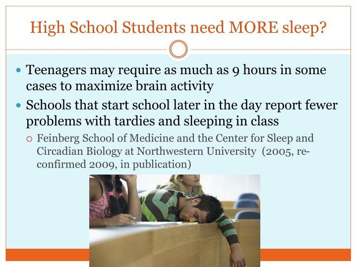 High School Students need MORE sleep?