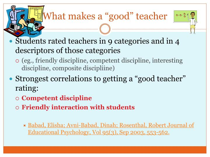 """What makes a """"good"""" teacher"""