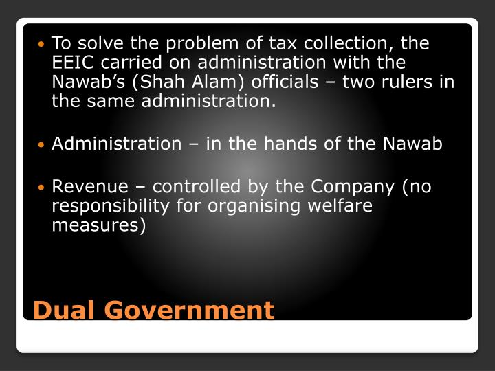 To solve the problem of tax collection, the EEIC carried on administration with the
