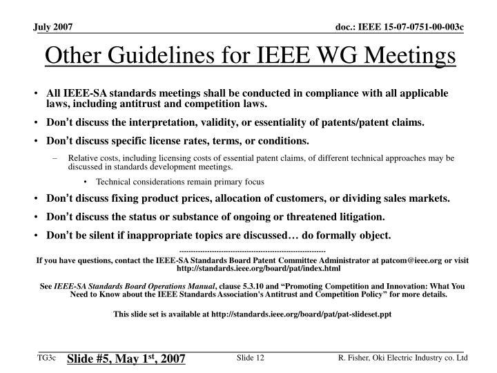 Other Guidelines for IEEE WG Meetings