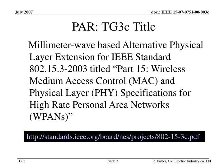 PAR: TG3c Title