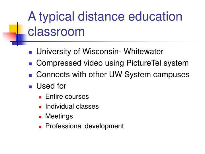 A typical distance education classroom
