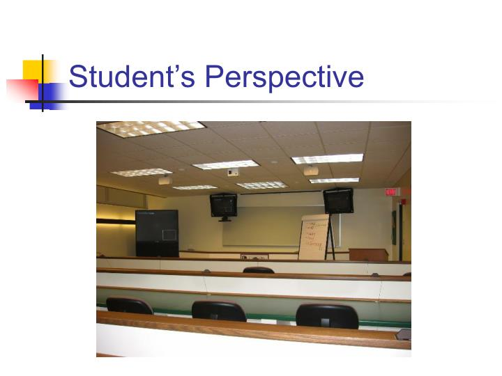 Student's Perspective