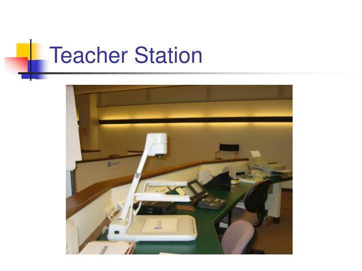 Teacher Station