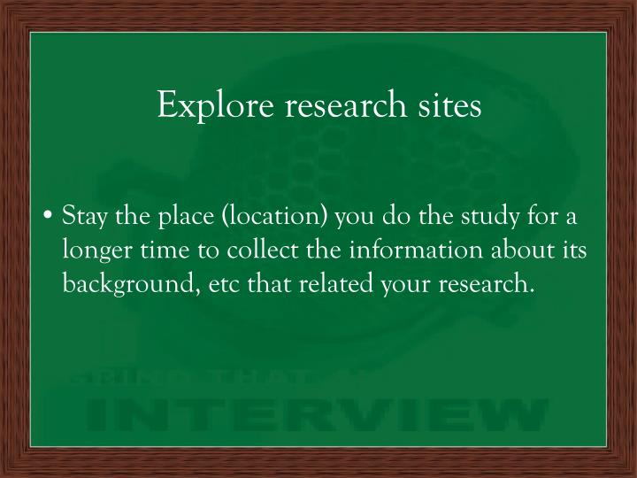 Explore research sites