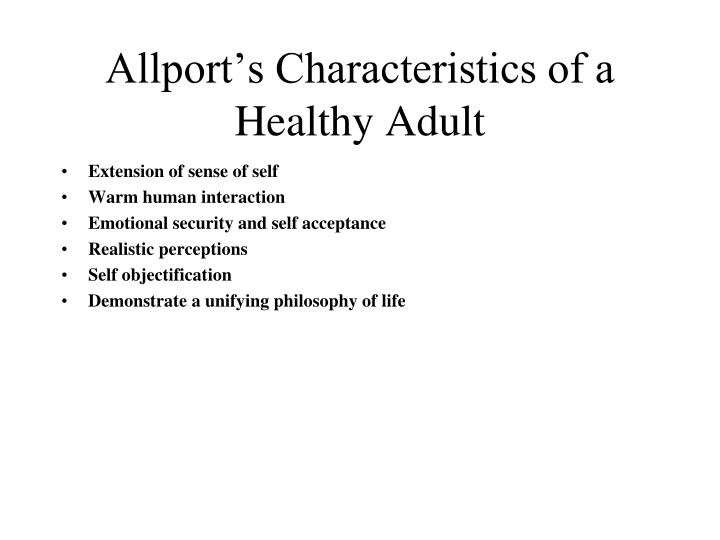 Allport s characteristics of a healthy adult