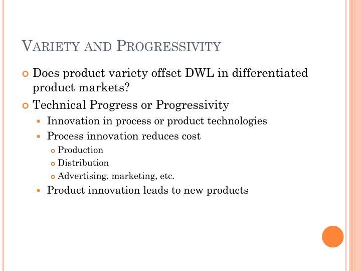 Variety and Progressivity