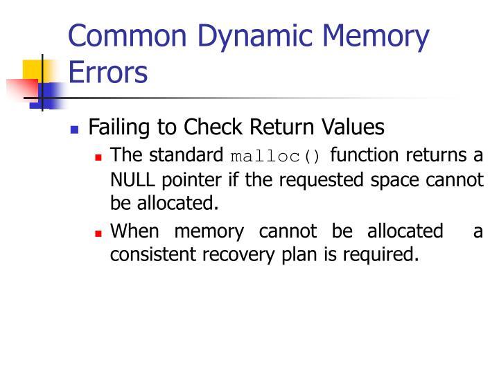 Common Dynamic Memory Errors