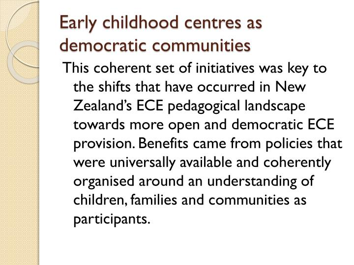 Early childhood centres as democratic communities
