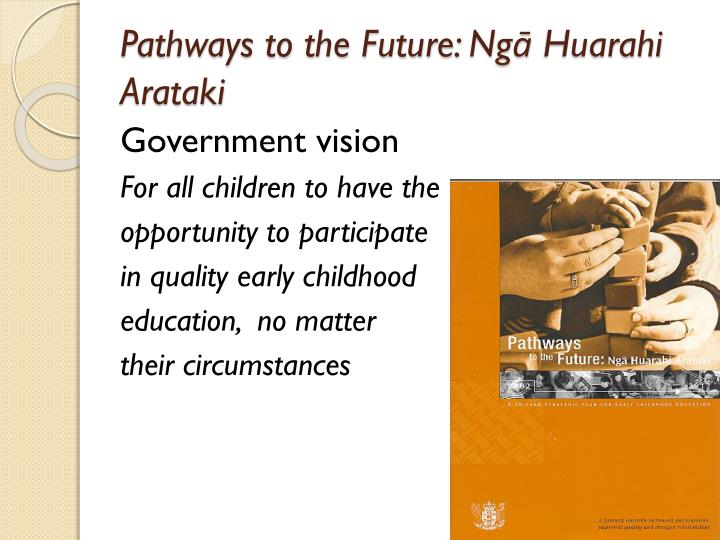 Pathways to the future ng huarahi arataki