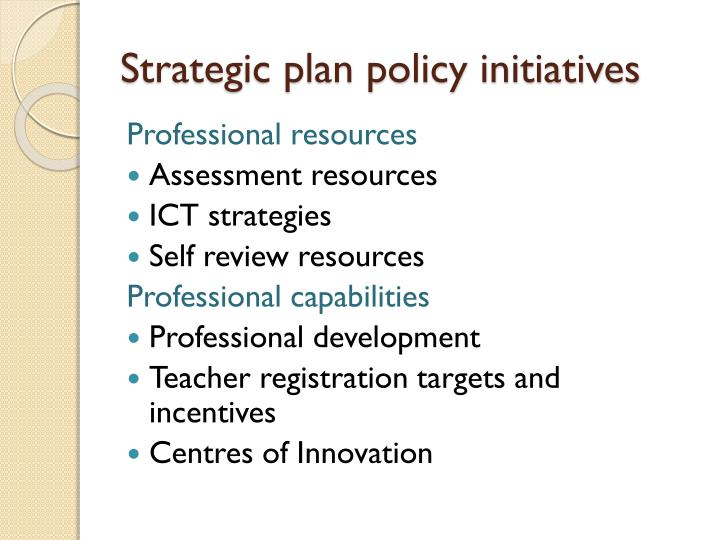 Strategic plan policy initiatives