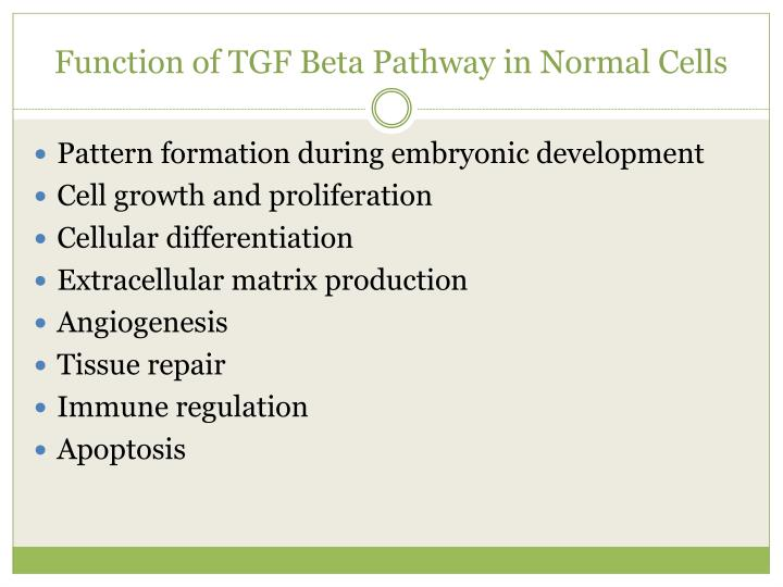 Function of TGF Beta Pathway in Normal Cells