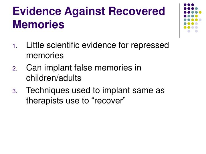 Evidence Against Recovered Memories