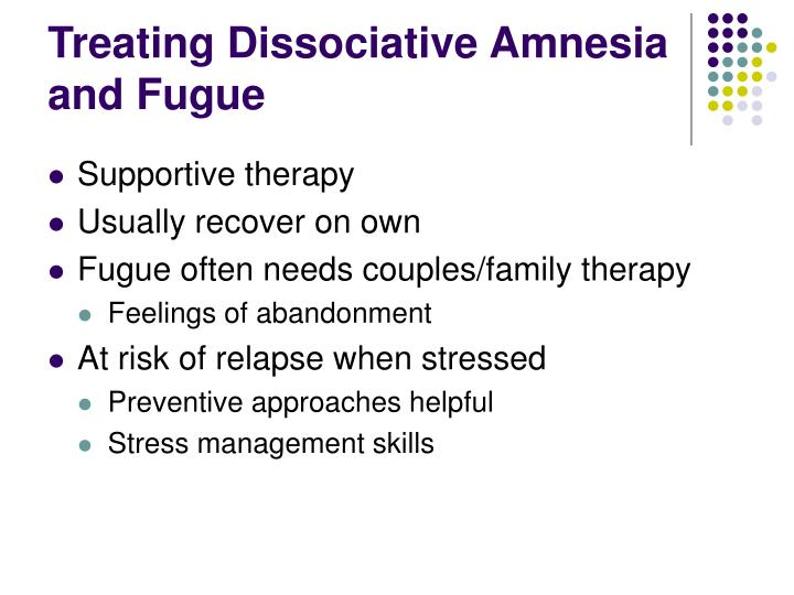 Treating Dissociative Amnesia and Fugue