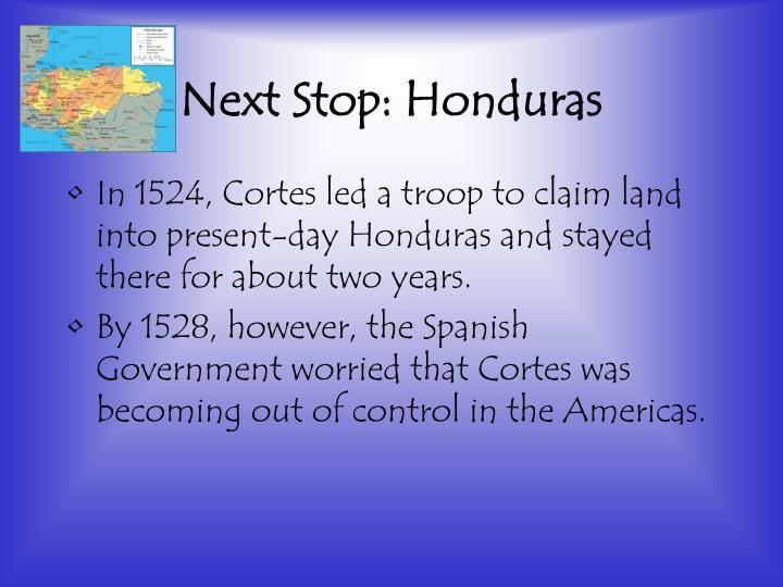 Next Stop: Honduras
