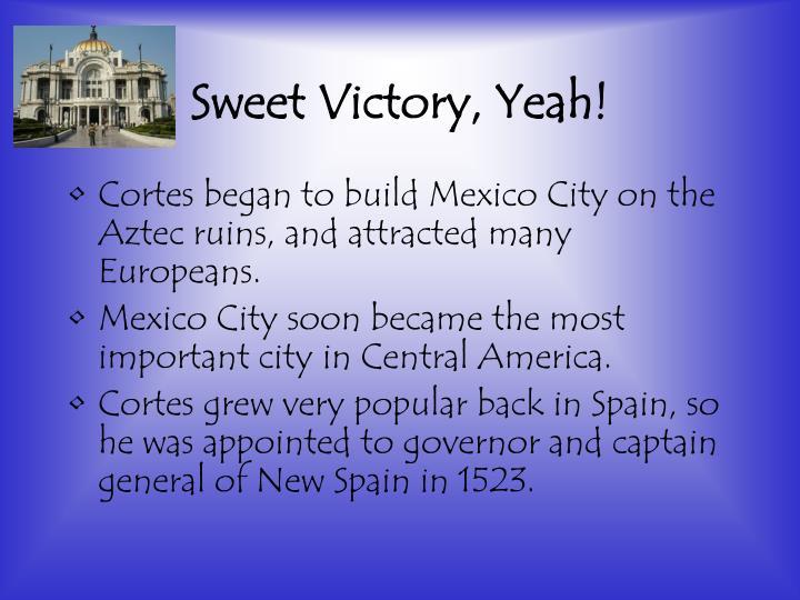 Sweet Victory, Yeah!